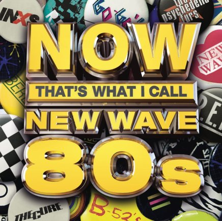 Now That's What I Call New Wave '80s