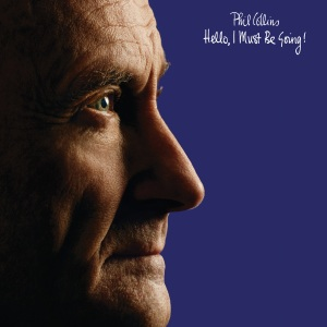 LOW-Phil-Collins-Hello,-I-Must-Be-Going-packshot